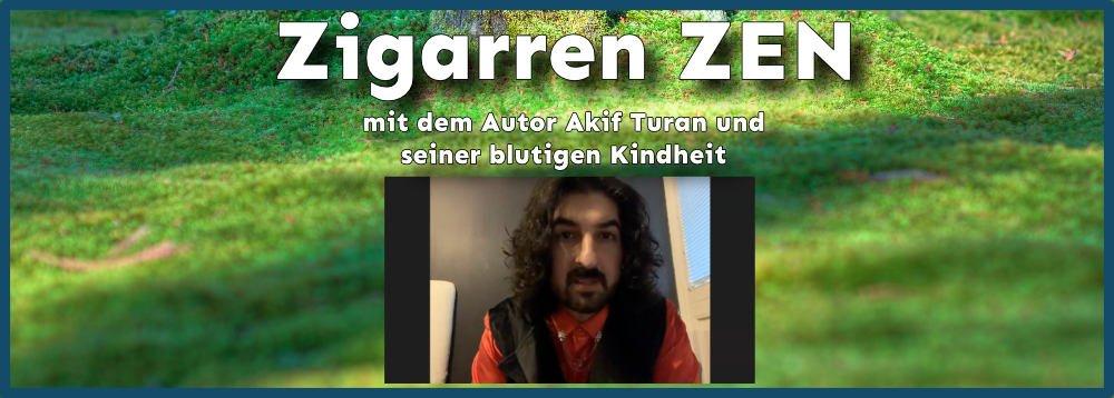 Zigarren Zen mit Akif Turan