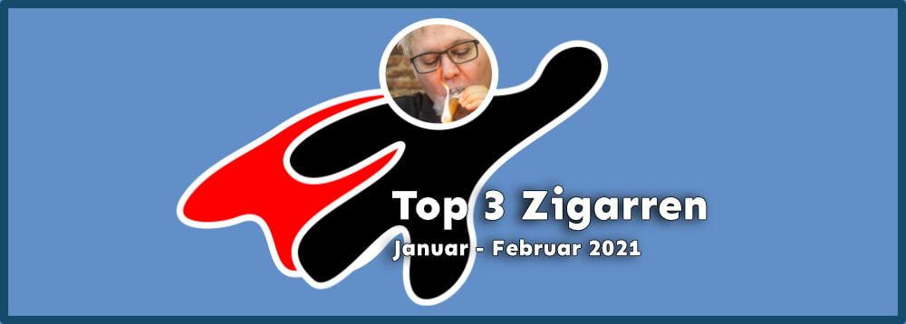 Top 3 Zigarren Tests Jan bis Feb 2021