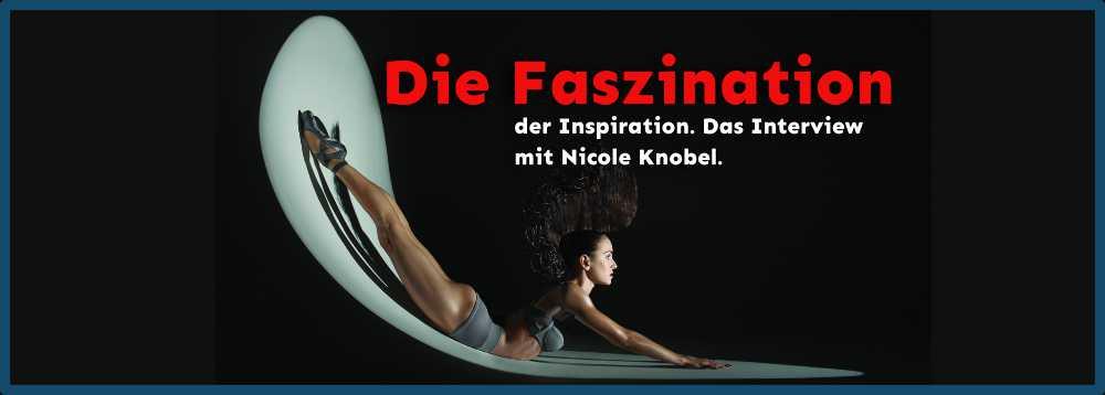 Nicole Knobel und die Faszination der Inspiration